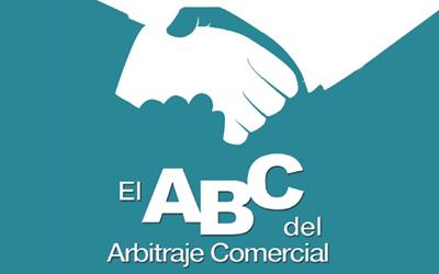El ABC del Arbitraje Comercial