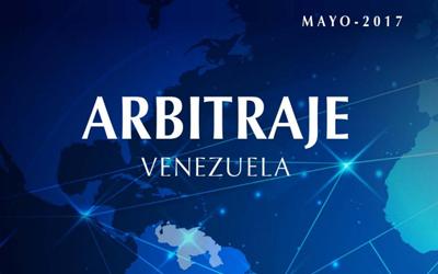 Arbitraje Venezuela – Mayo 2017
