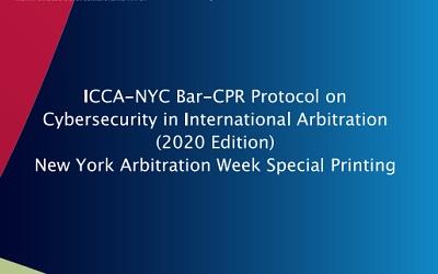 Protocolo de ciberseguridad en arbitraje internacional (Versión en Inglés)