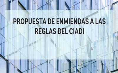 Notas a la propuesta de enmiendas a las reglas CIADI.